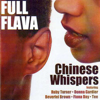 Full Flava - Chinese Whispers