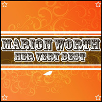Marion Worth - Her Very Best
