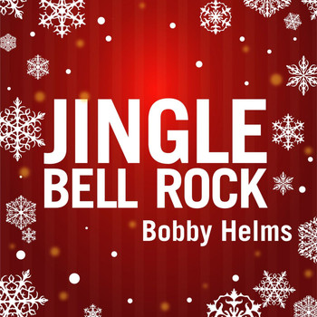 Bobby Helms - Jingle Bell Rock (Rerecorded Version)