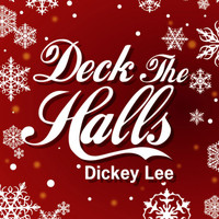 Dickey Lee - Deck The Halls