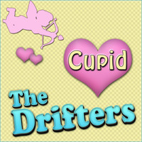 The Drifters - Cupid