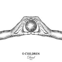 O. Children - Dead - Single