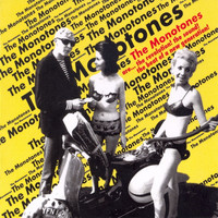 The Monotones - Are...The Revolution! The Sound! The Beat Of A New Generatio