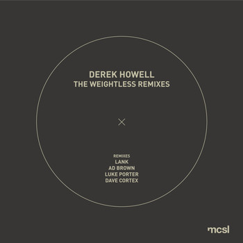 Derek Howell - The Weightless Remixes
