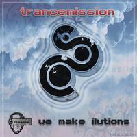 Trancemission - We make ilutions