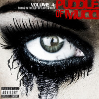 Puddle Of Mudd - Vol. 4: Songs In The Key Of Love & Hate (Deluxe Version [Explicit])