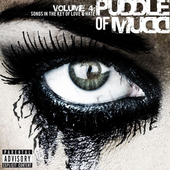 Puddle Of Mudd - Volume 4: Songs in the Key of Love & Hate (Explicit)