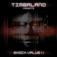Timbaland - Shock Value II (Deluxe)