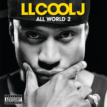 LL Cool J - All World 2 (Explicit)