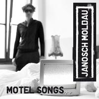 Janosch Moldau - Motel Songs