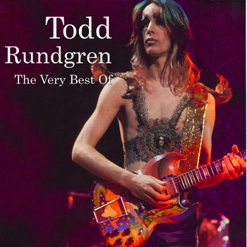 Todd Rundgren - The Very Best Of