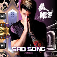 Blake Lewis - Sad Song [Remixes]