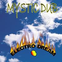 Mystic Dub - Electro Dream