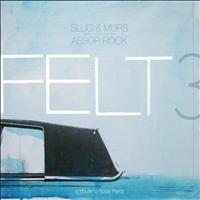 Felt - Felt 3: A Tribute to Rosie Perez [Clean Version]