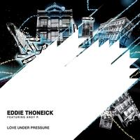 Eddie Thoneick - Love Under Pressure