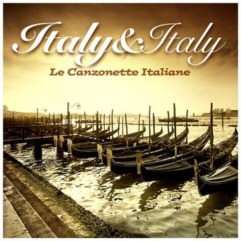 Various Artists - Italy & Italy (Le Canzonette Italiane)