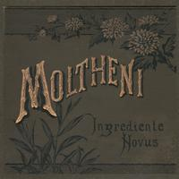 Moltheni - Ingrediente novus