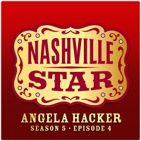 Angela Hacker - I Was Country When Country Wasn't Cool [Nashville Star Season 5 - Episode 4]
