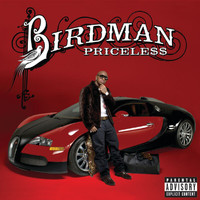 Birdman - Pricele$$ (UK Deluxe Edition Explicit)