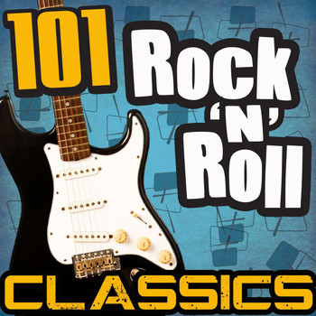 Various Artists - 101 Rock 'N' Roll Classics