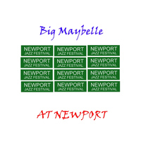 Big Maybelle - At Newport