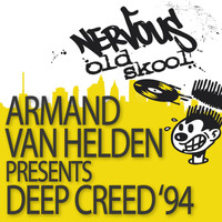 Armand Van Helden Pres Deep Creed - Deep Creed '94