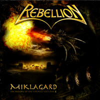 Rebellion - Miklagard - History Of The Vikings Part II