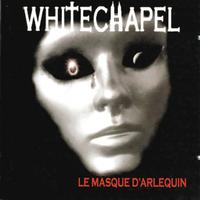 Whitechapel - Le masque d'arlequin