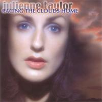 Julienne Taylor - Racing The Clouds Home