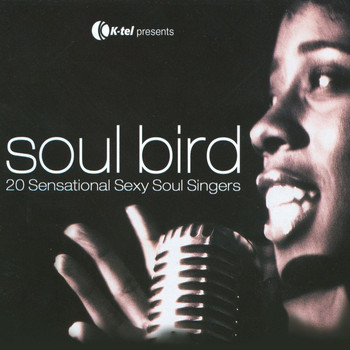 Various Artists - Soul Bird - 20 Sensational Sexy Soul Singers