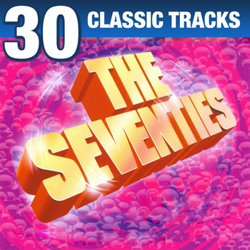 Various Artists - The Seventies - 30 Classic Tracks