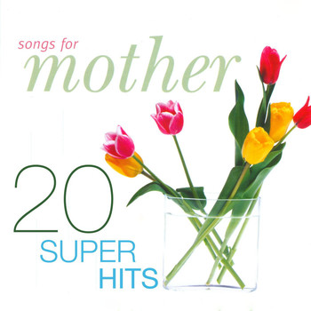 Various Artists - Songs For Mother