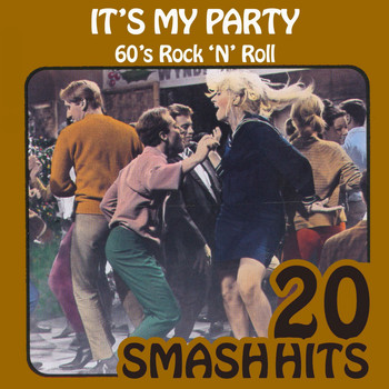 Various Artists - 60's Rock 'N' Roll - It's My Party