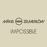 Måns Zelmerlöw - Impossible