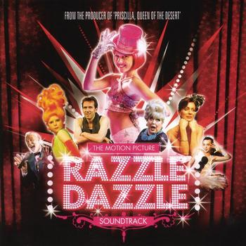 Razzle Dazzle (Original Soundtrack) - Razzle Dazzle - The Motion Picture Soundtrack