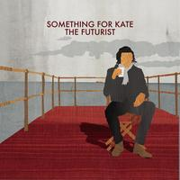 Something For Kate - The Futurist
