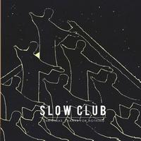 Slow Club - Christmas Thanks For Nothing EP