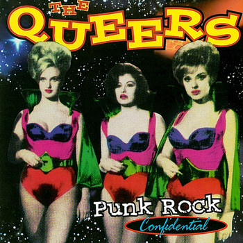 The Queers - Punk Rock Confidential