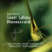Deep Forest - Deep Forest's Sweet Lullaby Remixed
