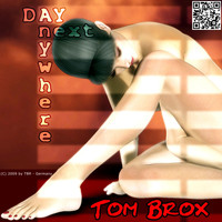 Tom Brox - Anywhere Next Day