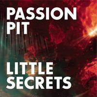 Passion Pit - Little Secrets