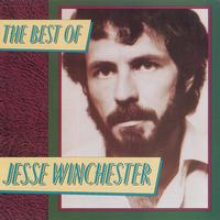 Jesse Winchester - The Best Of Jesse Winchester