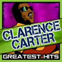 Clarence Carter - Greatest Hits