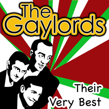 The Gaylords - Their Very Best