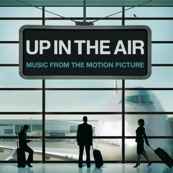 Various Artists - Up In The Air [Music From The Motion Picture]