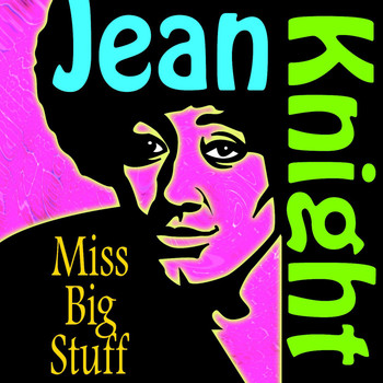 Jean Knight - Miss Big Stuff