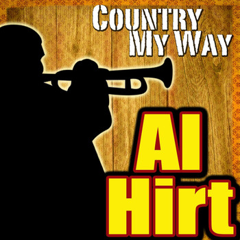 Al Hirt - Country My Way