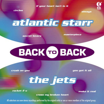 Atlantic Starr & The Jets - Back to Back - Atlantic Starr & The Jets