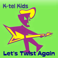Kid's Players - Let's Twist Again
