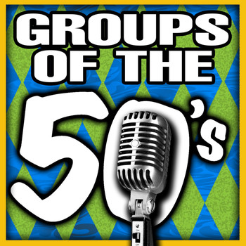Various Artists - Groups of the 50's